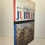 Day of Jubilee: The Great Age of Public Celebrations in New York, 1788-1909