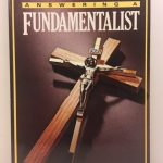 Answering a Fundamentalist