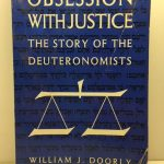 Obsession With Justice: The Story of the Deuteronomists
