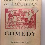 Elizabethan and Jacobean Comedy: An Anthology