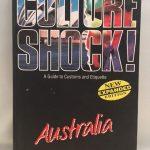 Australia (Culture Shock! A Survival Guide to Customs & Etiquette)