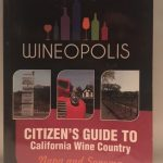 Citizen's Guide to California Wine Country: Napa and Sonoma (Wineopolis)