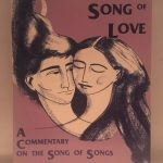 Word of God, Song of Love: A Commentary on the Song of Songs