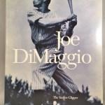 Joe Dimaggio: The Yankee Clipper