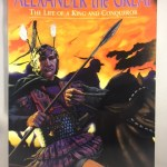 Alexander the Great: The Life of a King and a Conqueror (Graphic Nonfiction)
