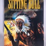 Sitting Bull: The Life of a Lakota Sioux Chief (Graphic Nonfiction)