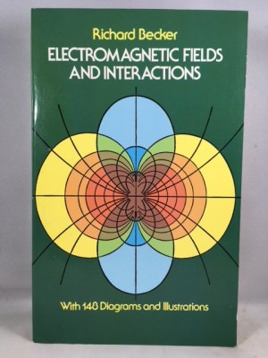 Electromagnetic Fields and Interactions (Blaisdell Book in the Pure and Applied Sciences)