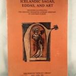 Icelandic Sagas, Eddas, and Art: Treasures Illustrating the Greatest Mediaeval Literary Heritage of Northern Europe