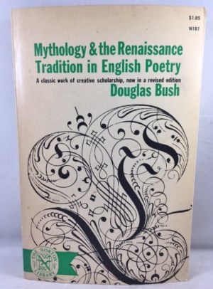 Mythology and the Renaissance Tradition in English Poetry