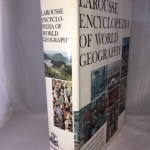 Larousse Encyclopedia of World Geography