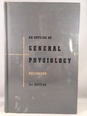 An Outline of General Physiology