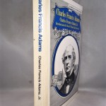 Charles Francis Adams (American statesmen series)