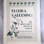 Florida Gardening: Newcomer's Survival Manual