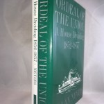 Ordeal of the Union, Vol. II: A House Dividing 1852 - 1857
