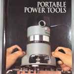 Portable Power Tools (Art of Woodworking)