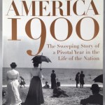America 1900: The Turning Point: The Sweeping Story of a Pivotal Year in the Life of the Nation