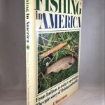 Fishing in America: From Indians to today's sportsman: The epic story of fishing and tackle.