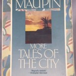 More Tales of the City: Volume Two in the Tales of the City Series