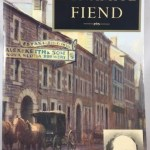 Dynamite Fiend : The Chilling Tale of a Confederate Spy, Con Artist, and Mass Murderer
