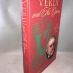 Verdi and His Operas (New Grove Composers Series)