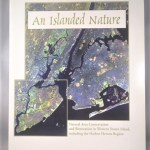 An Islanded Nature: Natural area conservation and restoration in western Staten Island including the Harbor Herons Region