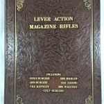Lever Action Magazine Rifles, Derived from the Patents of Andrew Burgess