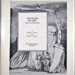 William Blake: Book Illustrator; A Bibliography and Catalogue of the Commercial Engravings