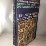 Early Christian and Byzantine World (Landmarks of the World's Art)