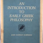 An Introduction to Early Greek Philosophy: The Chief Fragments and Ancient Testimony With Connecting Commentary