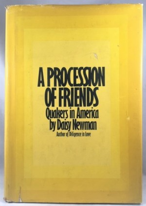 A Procession of Friends: Quakers in America