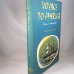 Voyage To America The Journals Of Thomas Cather
