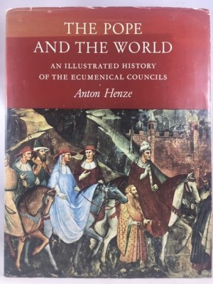 The Pope And The World: An Illustrated History Of The Ecumenical Councils
