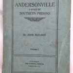 Andersonville, A Story of Rebel Military Prisons: Fifteen Months a Guest of the so-called Southern Confederacy; a Private Soldiers Experience in Richmond, Andersonville, Savannah, Millen, Blackshear and Florence [Vol. 1 only]