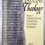 Pauline Theology, Vol. 1: Thessalonians, Philippians, Galatians, Philemon