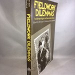 Fieldwork Dilemmas: Anthropologists in Postsocialist States