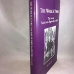 The Work Is Yours The Life of Saint John Baptist de La Salle