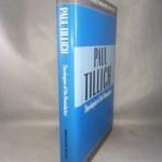 Paul Tillich Theologian of the Boundarie (Making of Modern Theology)