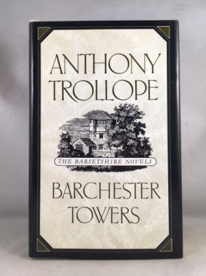 Barchester Towers (The Barsetshire Novels)