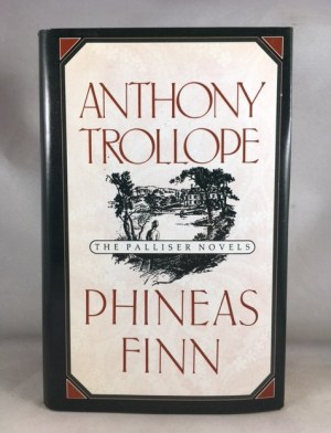 Phineas Finn: The Irish Member (The Palliser Novels)