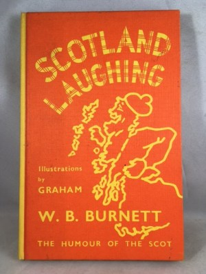 Scotland Laughing: The Humour of the Scot