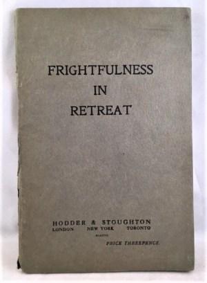 Frightfulness In Retreat