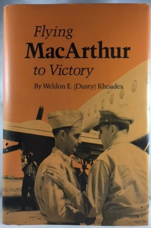Flying MacArthur to Victory (Volume 1) (Texas A & M University Military History)