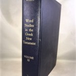 Word Studies in the Greek New Testament for the English Reader Vol. III