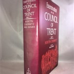 Examination of the Council of Trent: Part II