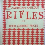 American Antique Rifles and their Current Prices