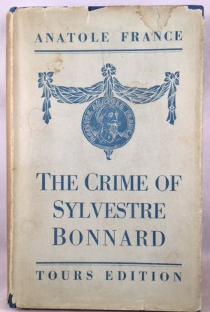 The Crime of Sylvestre Bonnard [Tours Edition]