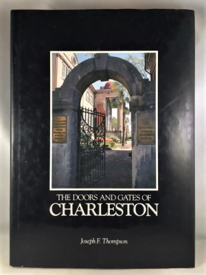 The Doors and Gates of Charleston