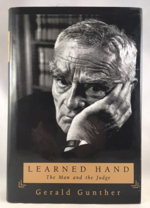 Learned Hand : The Man and the Judge