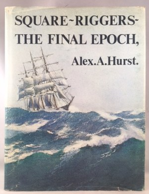 Square riggers,: The final epoch, 1921-1958,