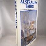 Australienfahrt. Linienschiffahrt der HAPAG- LLOYD AG im Wandel der Zeiten